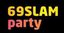 69SLAM party